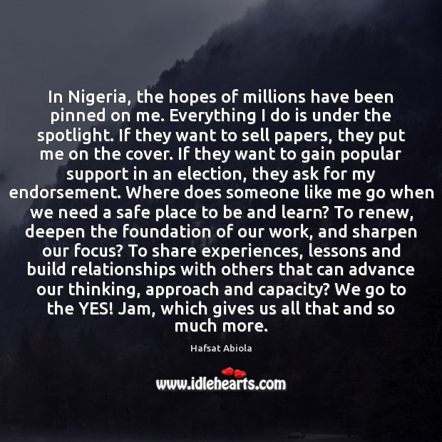 In Nigeria, the hopes of millions have been pinned on me. Everything Image