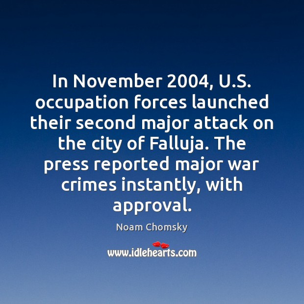 In November 2004, U.S. occupation forces launched their second major attack on Image