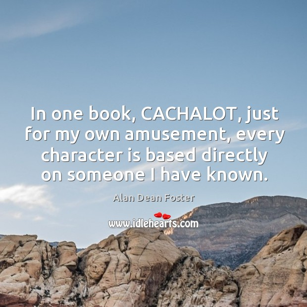 Image, In one book, cachalot, just for my own amusement, every character is based
