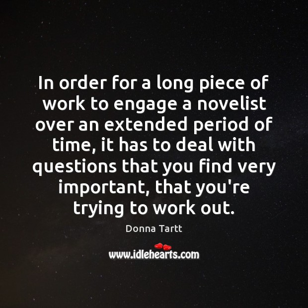 Picture Quote by Donna Tartt
