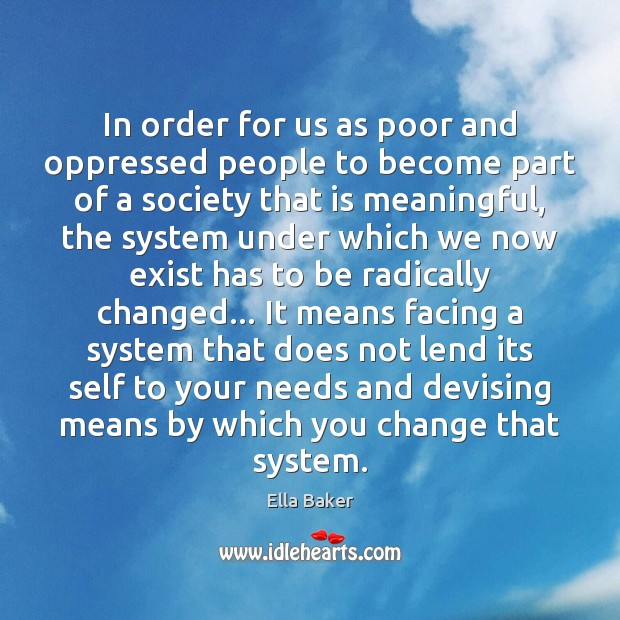 In order for us as poor and oppressed people to become part Image