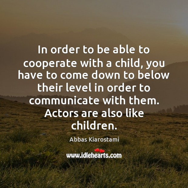 Image, In order to be able to cooperate with a child, you have