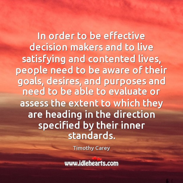 In order to be effective decision makers and to live satisfying and Image