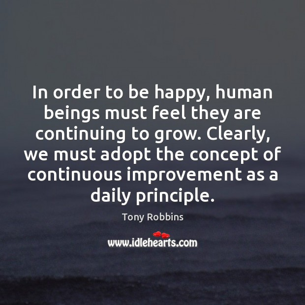 Image, In order to be happy, human beings must feel they are continuing