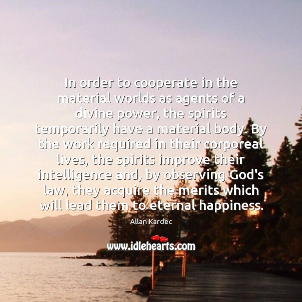 Image, In order to cooperate in the material worlds as agents of a