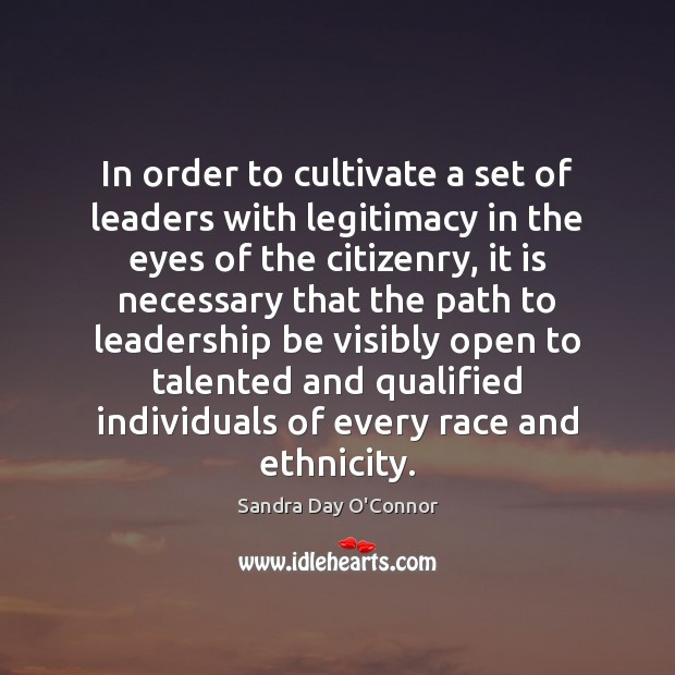 In order to cultivate a set of leaders with legitimacy in the Image