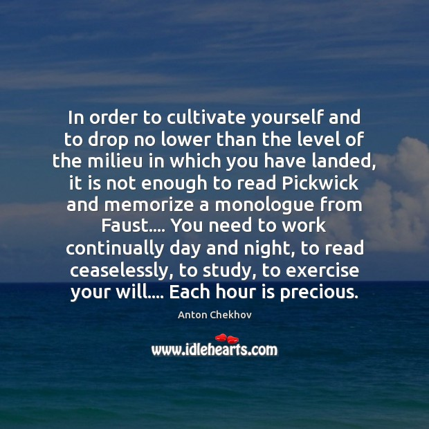 Image, In order to cultivate yourself and to drop no lower than the