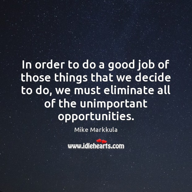 Image, In order to do a good job of those things that we