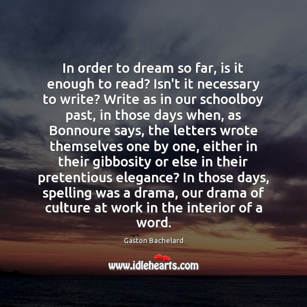 In order to dream so far, is it enough to read? Isn't Dream Quotes Image