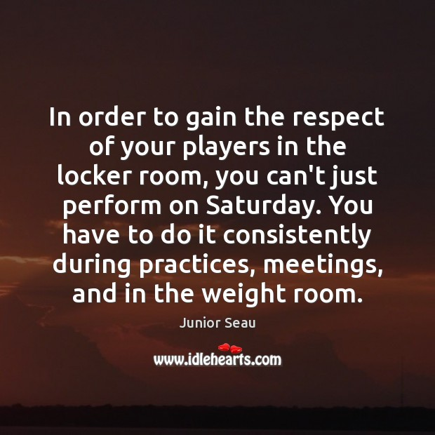 In order to gain the respect of your players in the locker Image