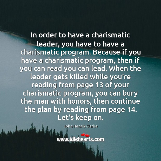 Image, In order to have a charismatic leader, you have to have a