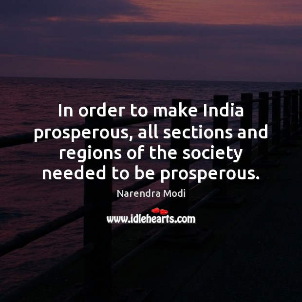 Image, In order to make India prosperous, all sections and regions of the