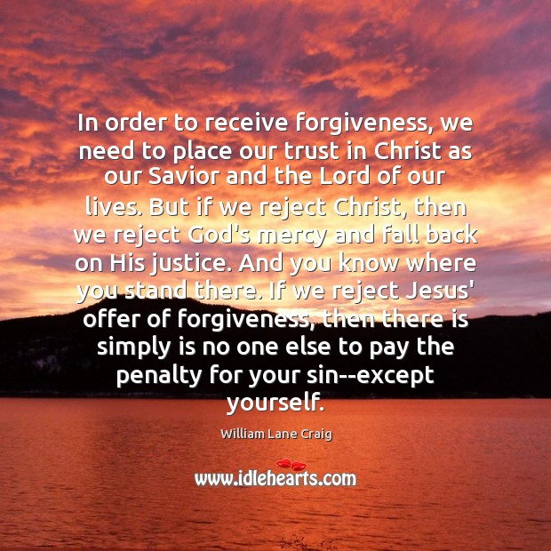In order to receive forgiveness, we need to place our trust in Image