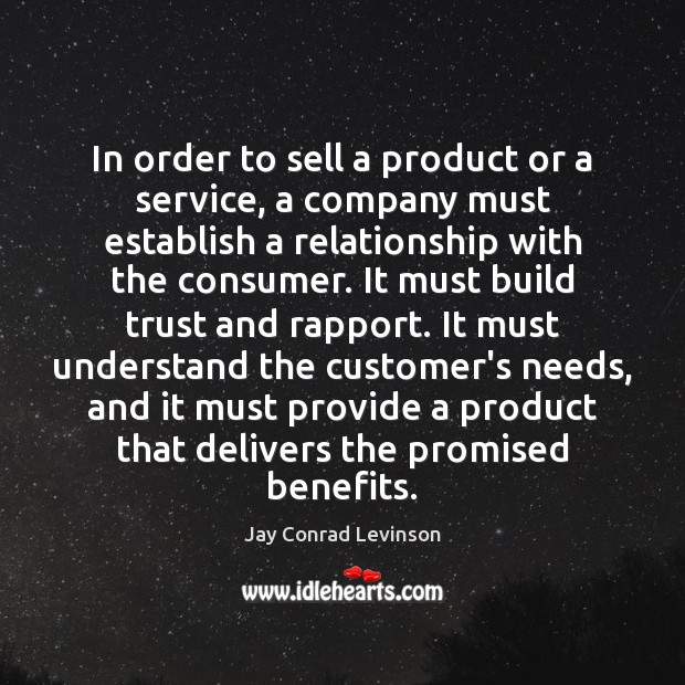 In order to sell a product or a service, a company must Image