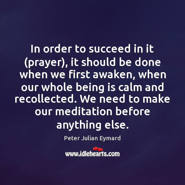 Image, In order to succeed in it (prayer), it should be done when