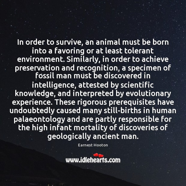 In order to survive, an animal must be born into a favoring Image
