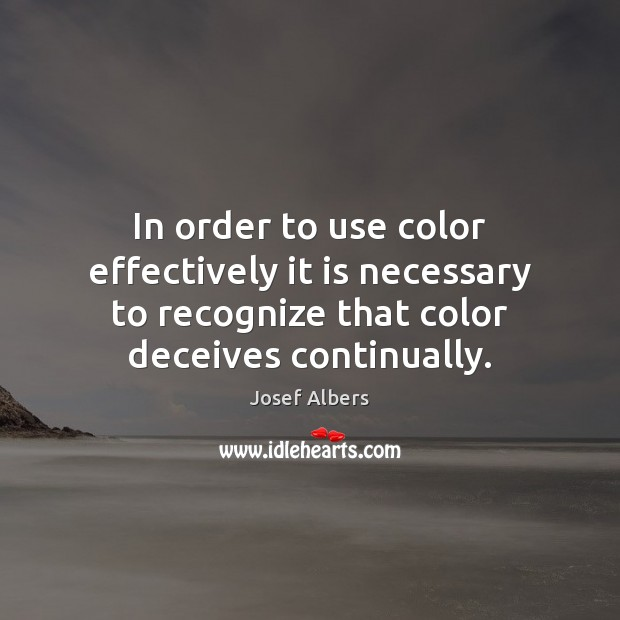 In order to use color effectively it is necessary to recognize that Image
