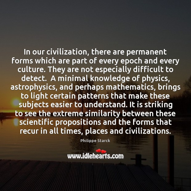 Image, In our civilization, there are permanent forms which are part of every