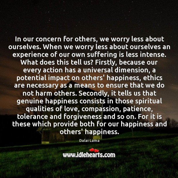 In our concern for others, we worry less about ourselves. When we Image