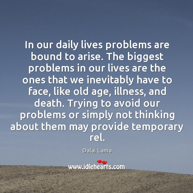 In our daily lives problems are bound to arise. Image