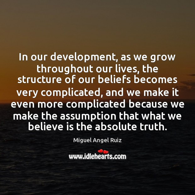 In our development, as we grow throughout our lives, the structure of Image