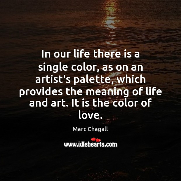 Image, In our life there is a single color, as on an artist's