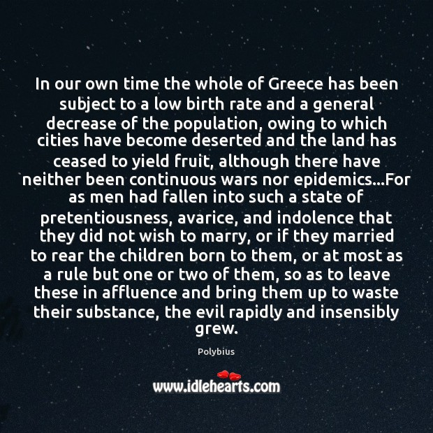 Image, In our own time the whole of Greece has been subject to