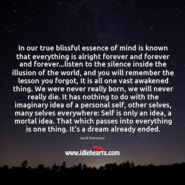 In our true blissful essence of mind is known that everything is Image