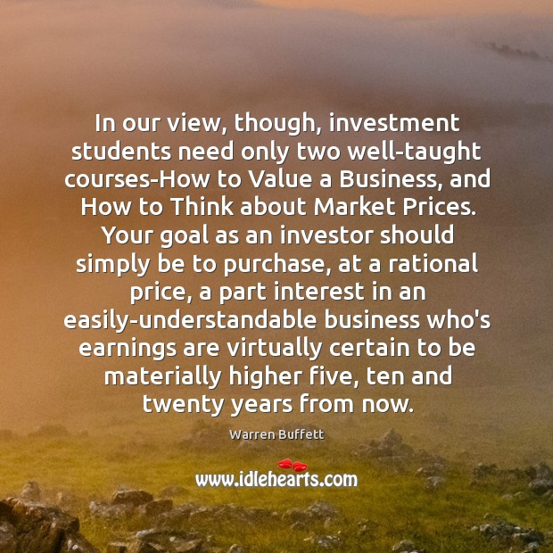 Image, In our view, though, investment students need only two well-taught courses-How to