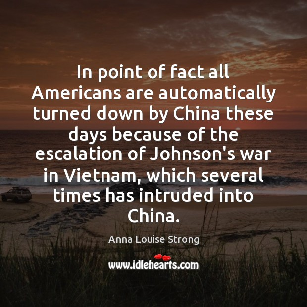 In point of fact all Americans are automatically turned down by China Image
