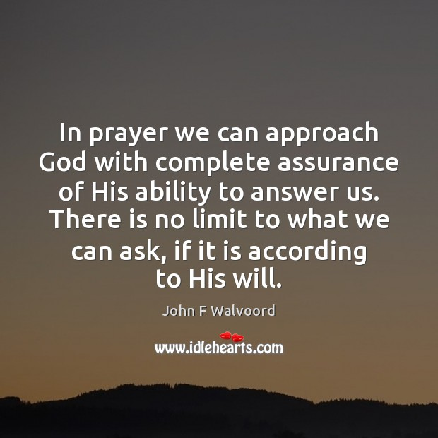 Image, In prayer we can approach God with complete assurance of His ability