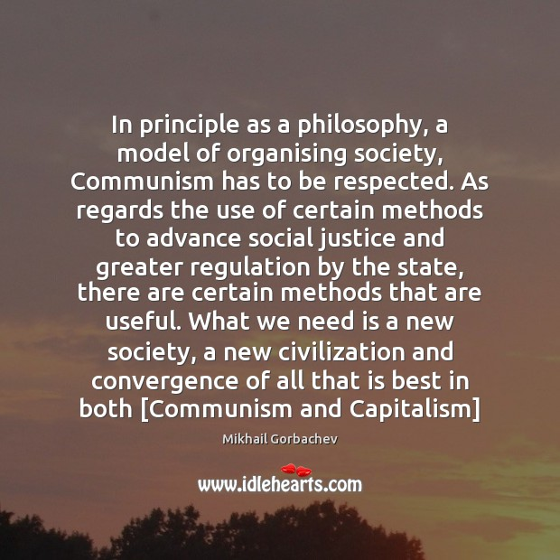 Image, In principle as a philosophy, a model of organising society, Communism has
