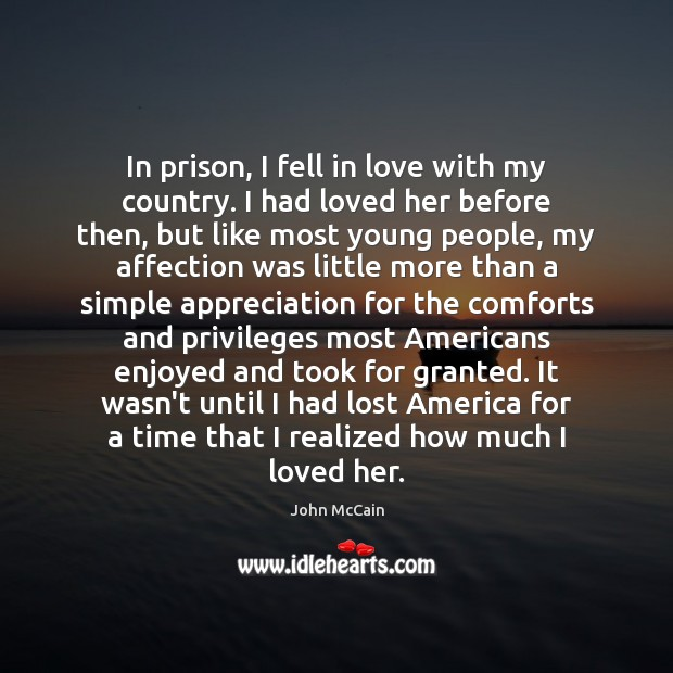 In prison, I fell in love with my country. I had loved Image