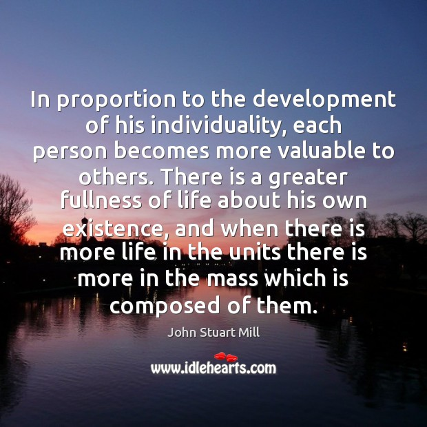 Image, In proportion to the development of his individuality, each person becomes more