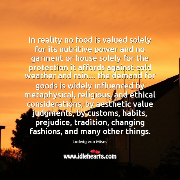 In reality no food is valued solely for its nutritive power and Image