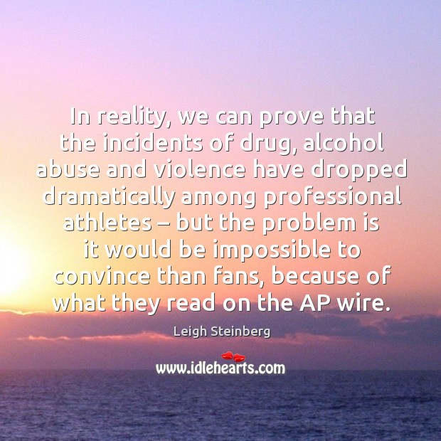 Image, In reality, we can prove that the incidents of drug