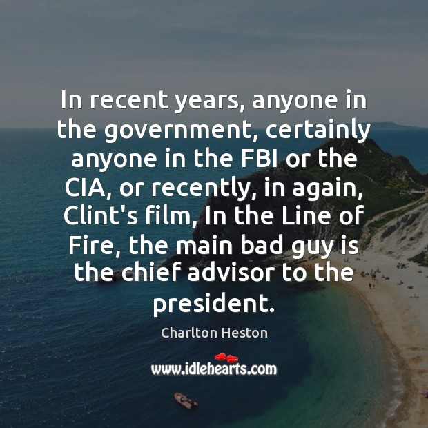 Image, In recent years, anyone in the government, certainly anyone in the FBI