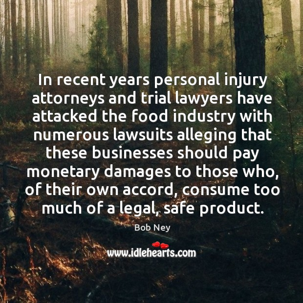 Image, In recent years personal injury attorneys and trial lawyers