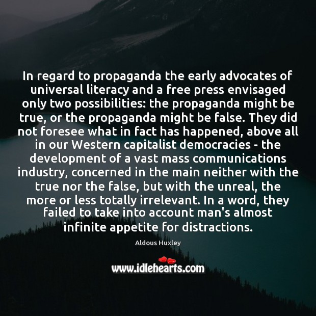 Image, In regard to propaganda the early advocates of universal literacy and a