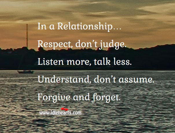 In a relationship… Respect, don't judge. Image