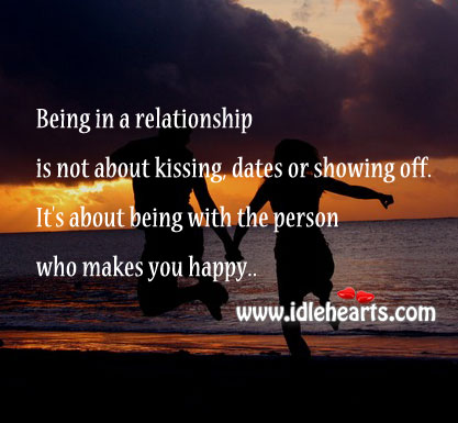 Being In A Relationship Is Not About Kissing, Dates or Showing Off.