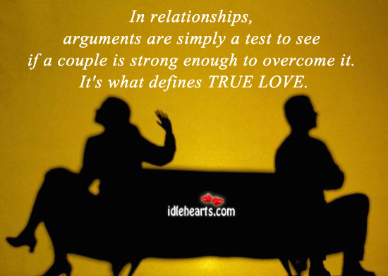 Image, In relationships, arguments are simply a test.