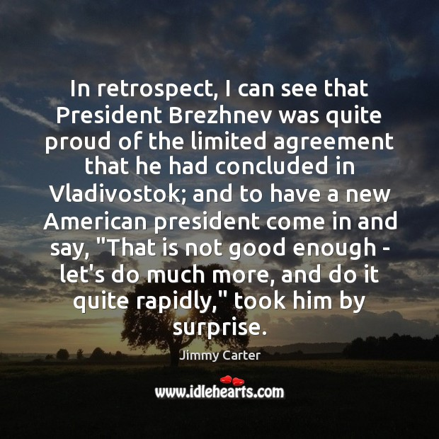 Image, In retrospect, I can see that President Brezhnev was quite proud of