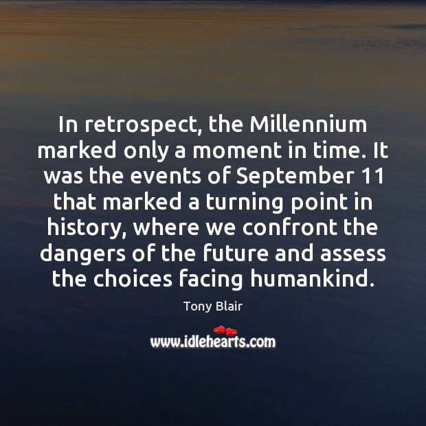 Image, In retrospect, the Millennium marked only a moment in time. It was