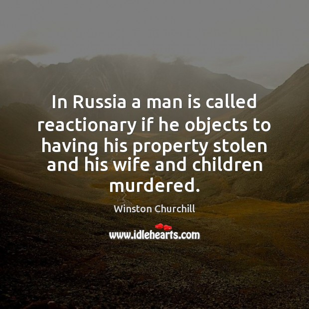 Image, In Russia a man is called reactionary if he objects to having