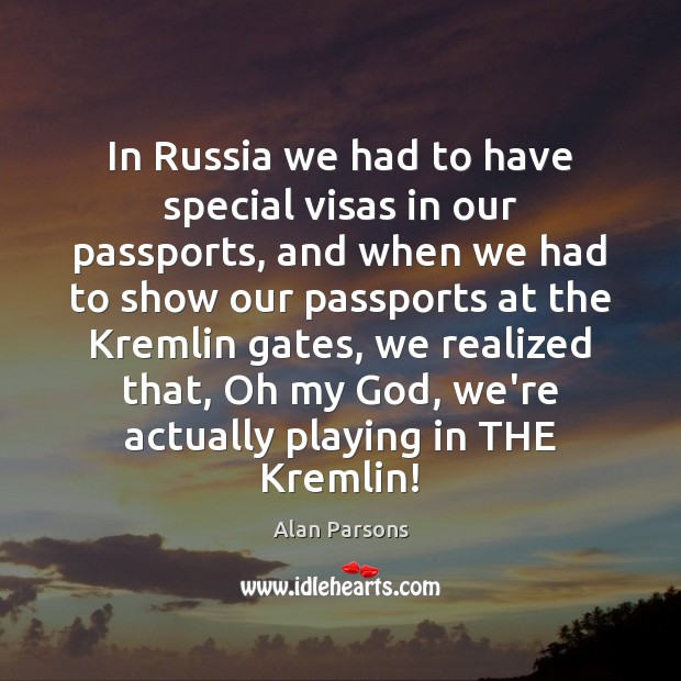 Image, In Russia we had to have special visas in our passports, and