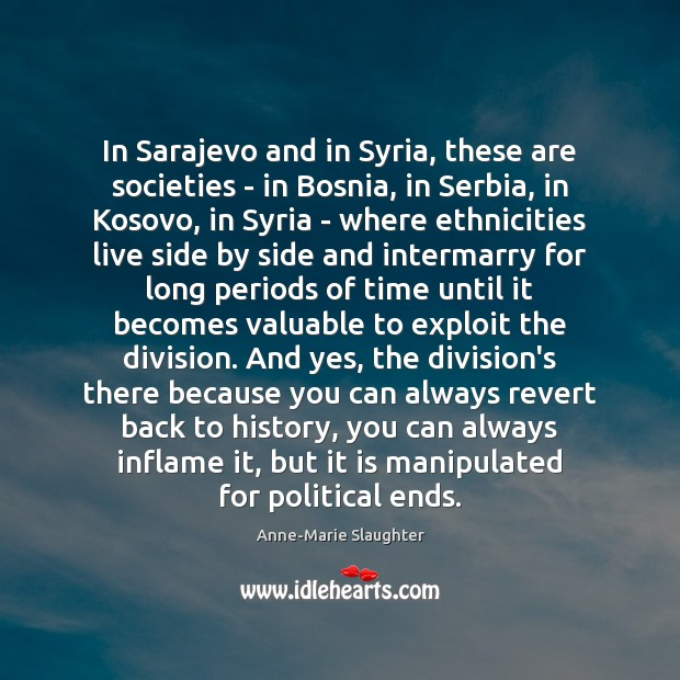 Image, In Sarajevo and in Syria, these are societies – in Bosnia, in