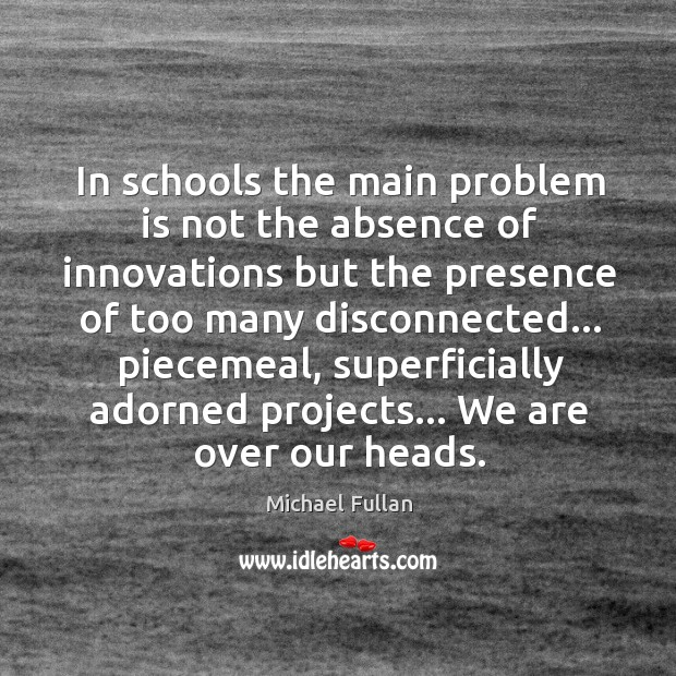 Image, In schools the main problem is not the absence of innovations but