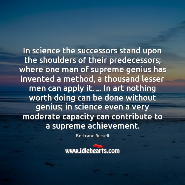 In science the successors stand upon the shoulders of their predecessors; where Image