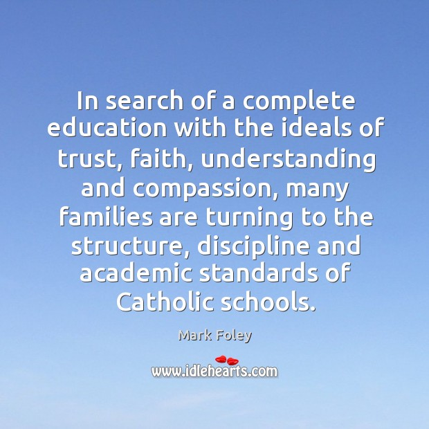 In search of a complete education with the ideals of trust, faith, understanding and Image